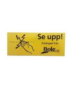 Varningsskylt Elstängsel Bole.se